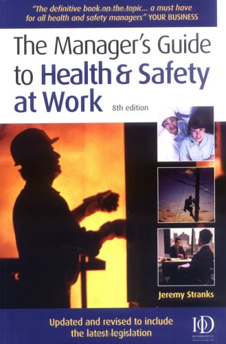 Download The Manager's Guide to Health and Safety at Work ebook