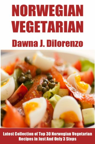 Top 30 norwegian vegetarian recipes in just and only 3 steps top 30 norwegian vegetarian recipes in just and only 3 steps by dilorenzo dawna forumfinder Gallery