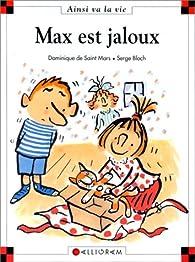 Max est jaloux par Dominique de Saint-Mars