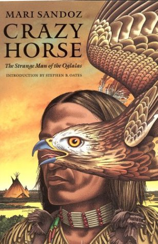 Crazy Horse: The Strange Man of the Oglalas (50th Anniversary Edition)