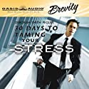 30 Days to Taming Your Stress Audiobook by Deborah Smith Peques Narrated by Kiersten Kingsley