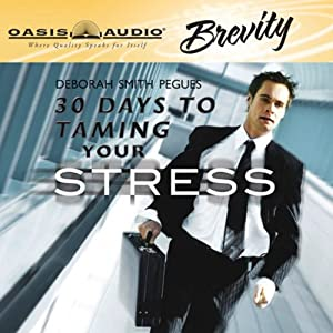30 Days to Taming Your Stress Audiobook