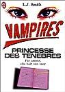 Vampire : princesse des ténèbres par Smith
