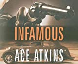 Infamous - IPS Atkins, Ace ( Author ) Apr-26-2010 Compact Disc