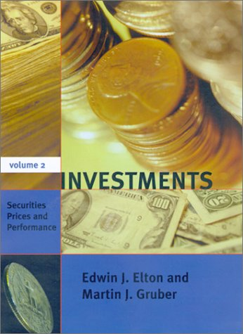 Investments, Vol. 2: Securities Prices and Performance