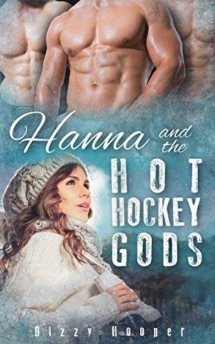 Hanna And The Hot Hockey Gods: A Reverse Harem Romance