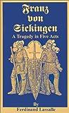Franz Von Sickingen, Ferdinand Lassalle, 089875447X