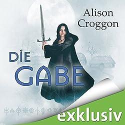 Die Gabe (Pellinor-Saga 1)