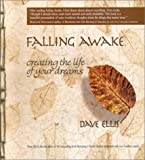 img - for Falling Awake: Creating the Life of Your Dreams book / textbook / text book