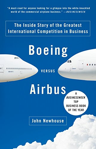 Boeing versus Airbus: The Inside Story of the Greatest International Competition in Business (Top 10 Most Popular Games For Pc)