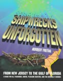 Shipwrecks Unforgotten, Norbert Freitag, 1887678131