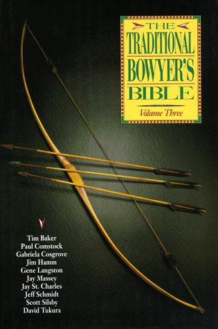 The Traditional Bowyer's Bible