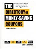The Directory of Money Saving Coupons, Louis R. Gorchoff, 0943171148