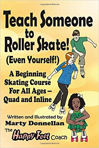 Teach Someone to Roller Skate Even Yourself!