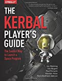 img - for The Kerbal Player's Guide: The Easiest Way to Launch a Space Program book / textbook / text book