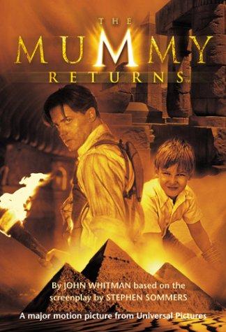 - 'THE ''MUMMY RETURNS'': JUNIOR NOVELISATION (THE MUMMY RETURNS)'