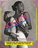 img - for Voguing and the House Ballroom Scene of New York, 1989-92 book / textbook / text book