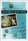 Botticelli Blue Skies, Merrill Joan Gerber, 0299180204
