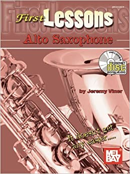 Book First Lessons Alto Saxophone by Jeremy Viner (2011-07-27)