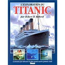 EXPLORATION DU TITANIC (L')