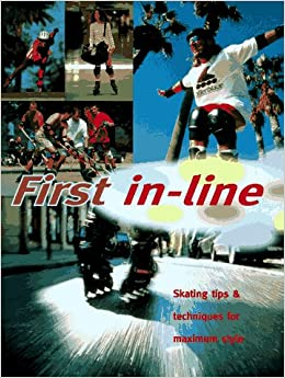 First In-line: Instruction Manual On In-line Skating Epub Descarga gratuita