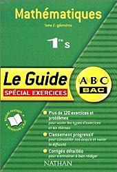ABC du Bac : Mathématiques 1ère S, tome 2 : Géométrie