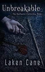 Unbreakable (Waifwater Chronicles Book 1)