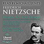Human, All Too Human: A Book for Free Spirits | Friedrich Nietzsche