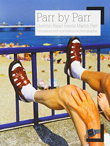 Parr by Parr: Discussions with a promiscuous photographer