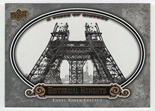 Eiffel Tower Erected (Baseball Card) 2009 Upper Deck A Piece of History Historical Moments (Base Set) # 179 NM/M