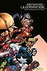Avengers : La Séparation par Brian Michael Bendis
