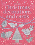 Christmas Decorations and Cards (Usborne Activities)