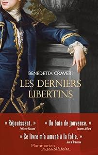 Les derniers libertins, Craveri, Benedetta