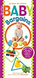 Baby Bargains (Version 11.1, released 2016): Secrets to Saving 20% to 50% on baby furniture, gear, car seats, strollers, carriers and much, much more!