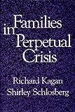 Families in Perpetual Crisis (Norton Professional Book)
