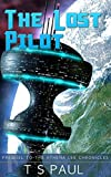 The Lost Pilot (Athena Lee Chronicles Book 0)