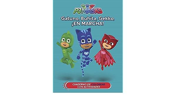 GATUNO BUHITA GEKKO EN MARCHA PJ MASKS ACTIVIDADES: 9788437201641: Amazon.com: Books