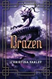 img - for Brazen (The Gilded Series) book / textbook / text book