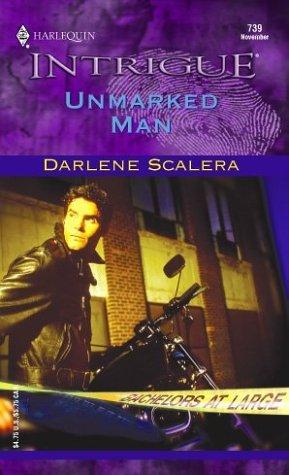 By Darlene Scalera Unmarked Man (Bachelors at Large) [Mass Market Paperback] pdf epub
