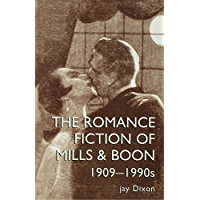 The Romantic Fiction Of Mills & Boon, 1909-1995 (Women's and Gender History)