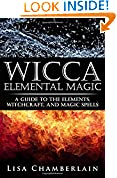 #10: Wicca Elemental Magic: A Guide to the Elements, Witchcraft, and Magic Spells