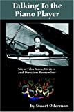 Talking to the Piano Player, Stuart Oderman, 1593930135