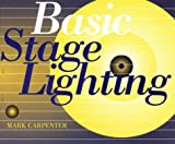Basic Stage Lighting, Carpenter, Mark, 0868403601