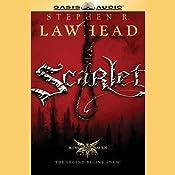 Scarlet: King Raven Trilogy, Book 2 | Stephen R Lawhead