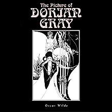 The Picture of Dorian Gray | Livre audio Auteur(s) : Oscar Wilde Narrateur(s) : Peter Batchelor