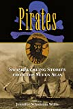 img - for Pirates: Swashbuckling Stories from the Seven Seas book / textbook / text book