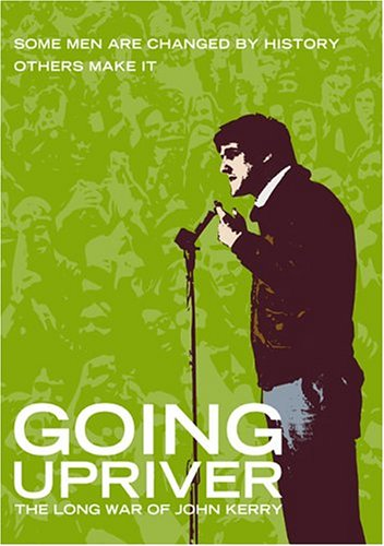 Lane 4 Revolution (Going Upriver - The Long War of John Kerry)