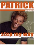 Patrick's Step My Way by Bayview Films