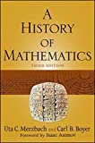 img - for A History of Mathematics by Carl B. Boyer (2011-01-11) book / textbook / text book