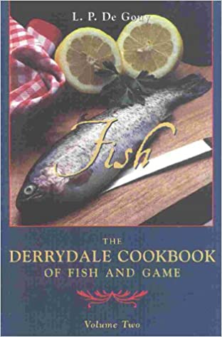 The Derrydale Fish Cookbook